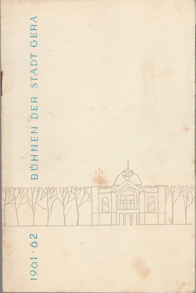 Programmheft Ludwig van Beethoven FIDELIO Bühnen der Stadt Gera 1962