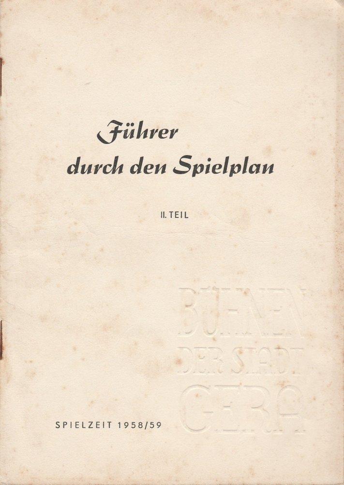 Programmheft FÜHRER DUCH DEN SPIELPLAN Bühnen der Stadt Gera 1958