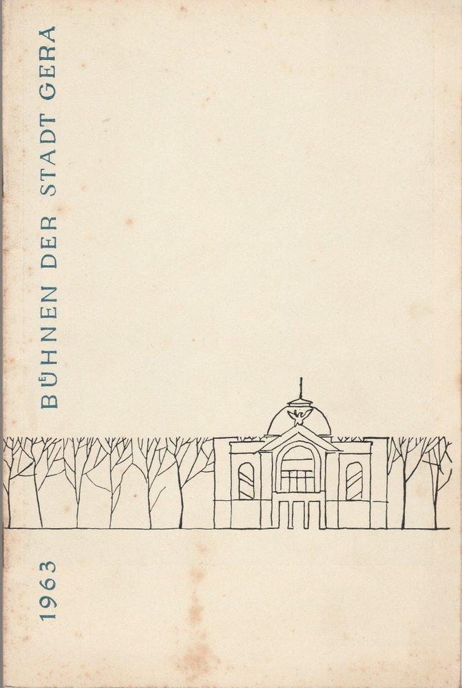 Programmheft Ricahrd Wagner TANNHÄUSER Bühnen der Stadt Gera 1963