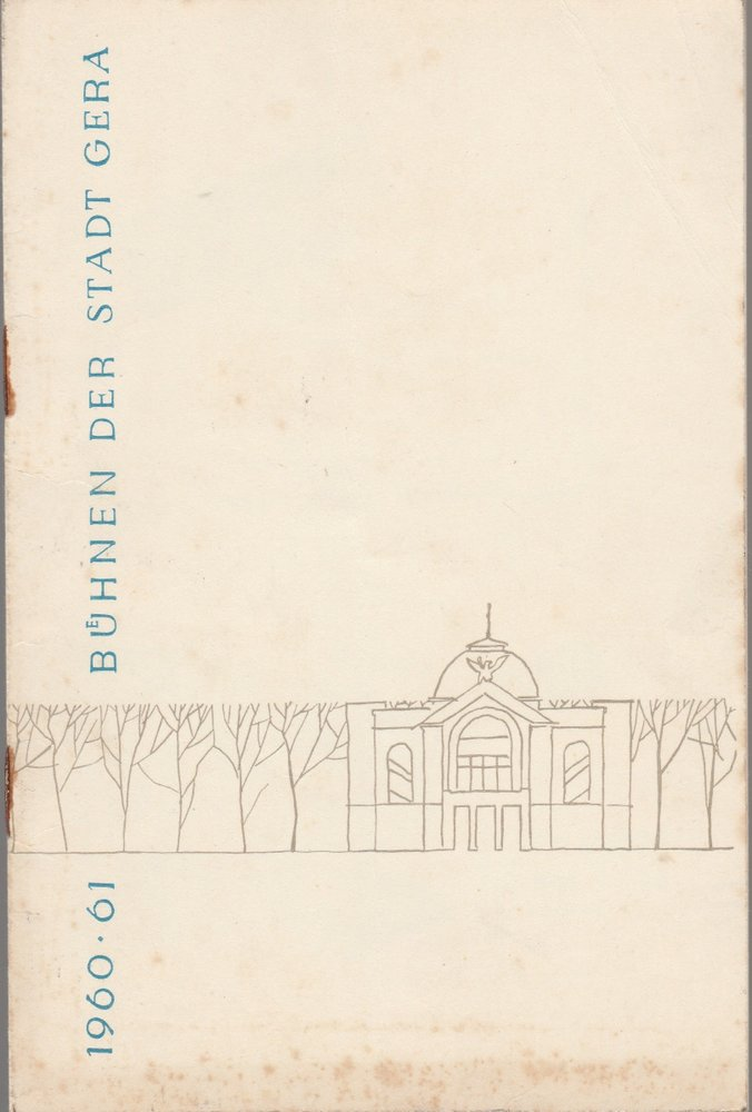 Programmheft B. W. Assafjew DIE FONTÄNE VON BACHTSCHISSARAI Bühnen Gera 1960