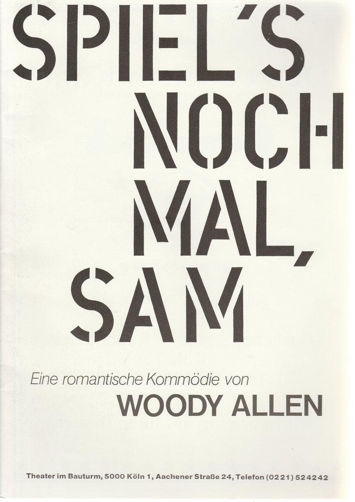 Programmheft Woody Allen SPIEL´S NOCHMAL, SAM Theater im Bauturm 1988