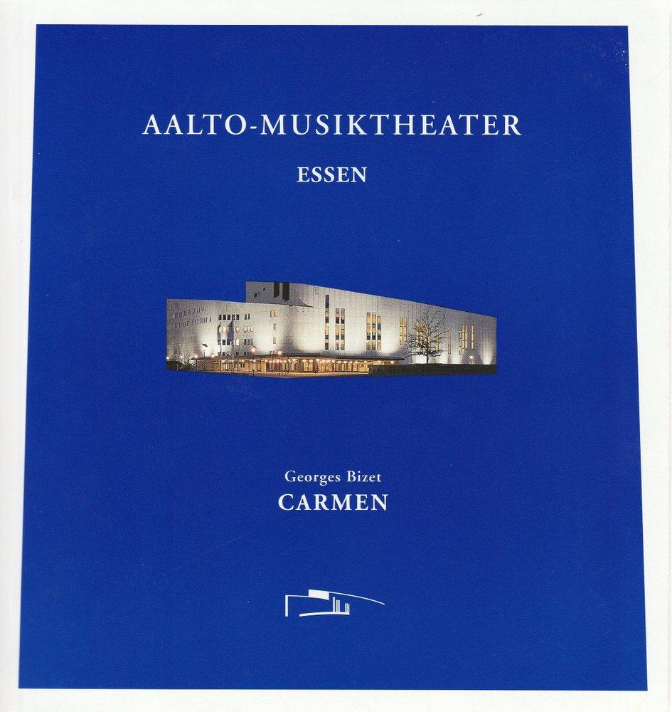 Programmheft Georges Bizet CARMEN AALTO-Musiktheater Essen 1998