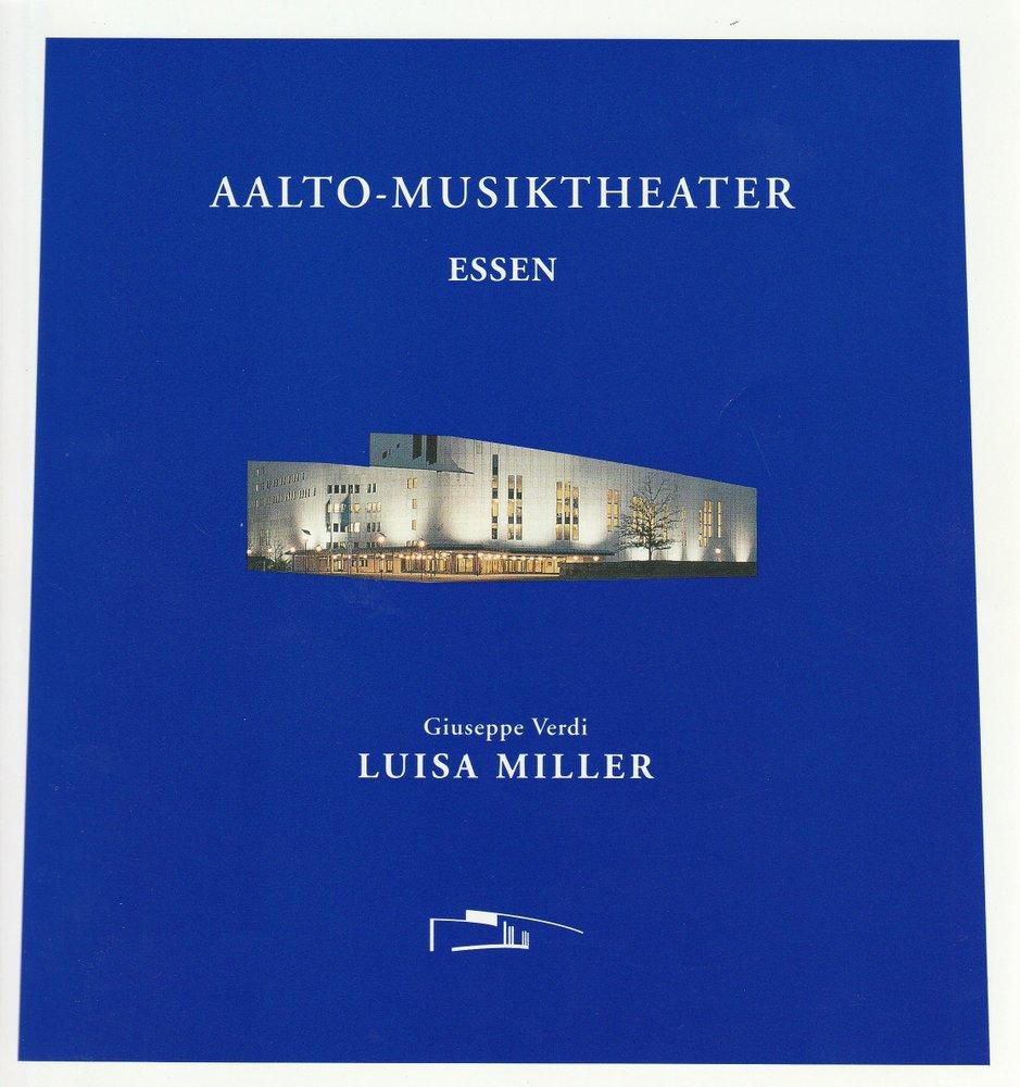 Programmheft Giuseppe Verdi LUISA MILLER AALTO-Musiktheater 2001