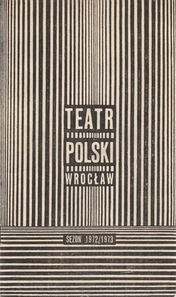 Programmheft Eugene Ionesco GRA W ZABIJANEGO Teatr Polski Wroclaw 1973