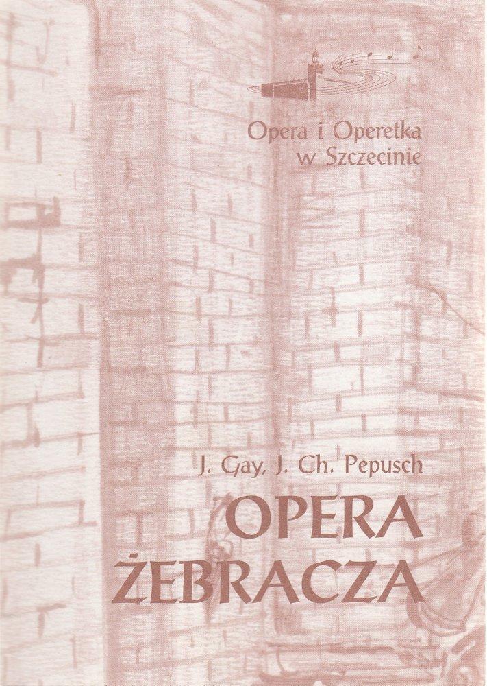 Programmheft Gay / Pepusch OPERA ZEBRACZA Opera Szczecin 1997